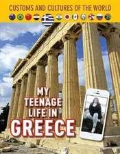 My Teenage Life in Greece