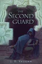 The Second Guard