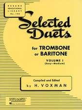 Selected Duets for Trombone or Baritone, Volume I: (Easy-Medium)