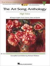 The Art Song Anthology - High Voice: With Online Audio of Recorded Diction Lessons and Piano Accompaniments