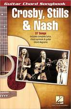 Crosby, Stills & Nash - Guitar Chord Songbook:  Easy Guitar with Notes & Tab
