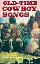 Old-Time Cowboy Songs
