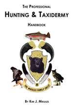 The Professional Hunting & Taxidermy Handbook