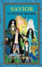 Savior in the Blue Mermaid