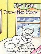 How Katie Got Her Meow