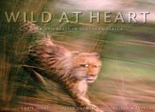 Wild at Heart: Mam and Beast in Southern Africa