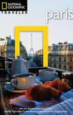 National Geographic Traveler: Paris, 3rd Edition