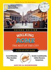 National Geographic Walking Rome, 2nd Edition: The Best of the City