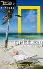 National Geographic Traveler: The Caribbean