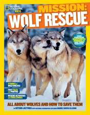 Mission:  All about Wolves and How to Save Them