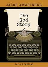 The God Story Daily Readings