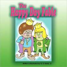 The Happy Day Fable