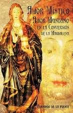 Amor Mistico y Amor Mundano En La Conversion de La Magdalena