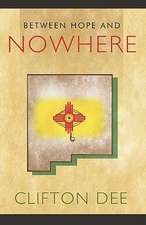 Between Hope and Nowhere