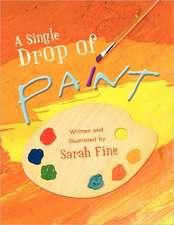 A Single Drop of Paint