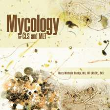 Mycology for Cls and Mlt