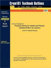 Studyguide for Physical Activity for Health and Fitness