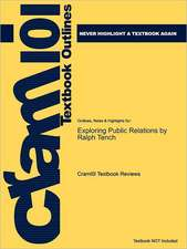 Studyguide for Exploring Public Relations by Tench, Ralph, ISBN 9780273715948