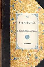 Vacation Tour:  In the United States and Canada