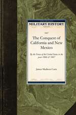 Conquest of California and New Mexico:  By the Forces of the United States in the Years 1846 & 1847