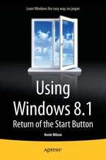 Using Windows 8.1: Return of the Start Button
