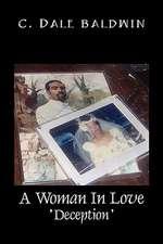A Woman in Love:  Deception