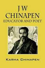 J W Chinapen:  Educator and Poet