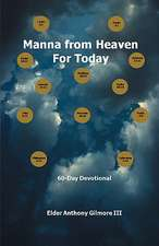 Manna from Heaven for Today:  60-Day Devotional