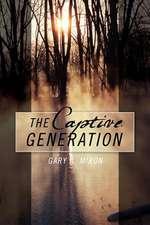The Captive Generation