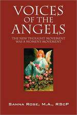 Voices of the Angels:  The New Thought Movement Was a Women's Movement