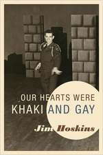 Our Hearts Were Khaki and Gay