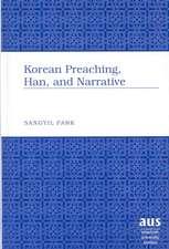 Korean Preaching, Han, and Narrative