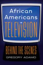 African Americans in Television:  Behind the Scenes