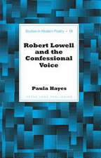 Robert Lowell and the Confessional Voice
