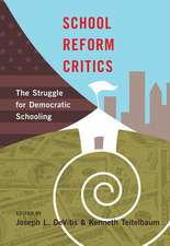 School Reform Critics