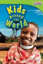 Kids Around the World (Upper Emergent)