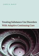 Treating Substance Use Disorders with Adaptive Continuing Care