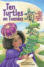Ten Turtles on Tuesday:  A Story for Children about Obsessive-Compulsive Disorder