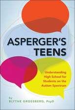 Asperger's Teens:  Understanding High School for Students on the Autism Spectrum