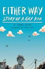 Either Way: Story of a Gay Kid