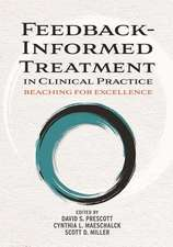 Feedback-Informed Treatment in Clinical Practice