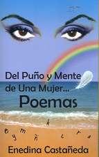 Del Puno y Mente de Una Mujer...Poemas