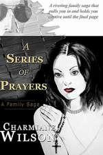 A Series of Prayers