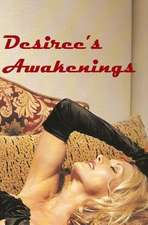 Desiree's Awakenings
