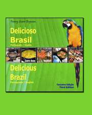 Delicioso Brasil / Delicious Brazil