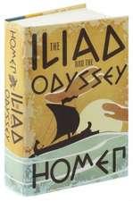 Homer: Iliad and the Odyssey