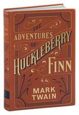 Adventures of Huckleberry Finn (Barnes & Noble Flexibound Classics)