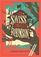 The Swiss Family Robinson (Barnes & Noble Children's Leatherbound Classics)