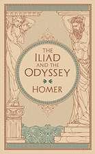 Iliad & The Odyssey (Barnes & Noble Collectible Classics: Omnibus Edition)
