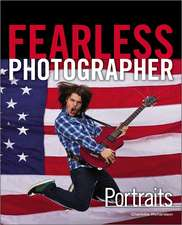 Fearless Photographer:  Portraits